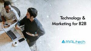 Technology & Marketing for B2B
