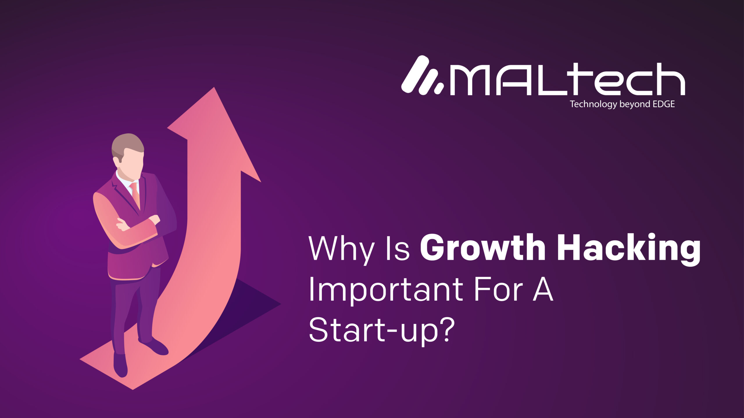 Why Is Growth Hacking Important for a Start-up?