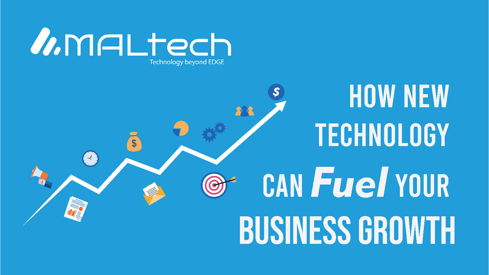 You are currently viewing How New Technology Can Fuel Your Business Growth?