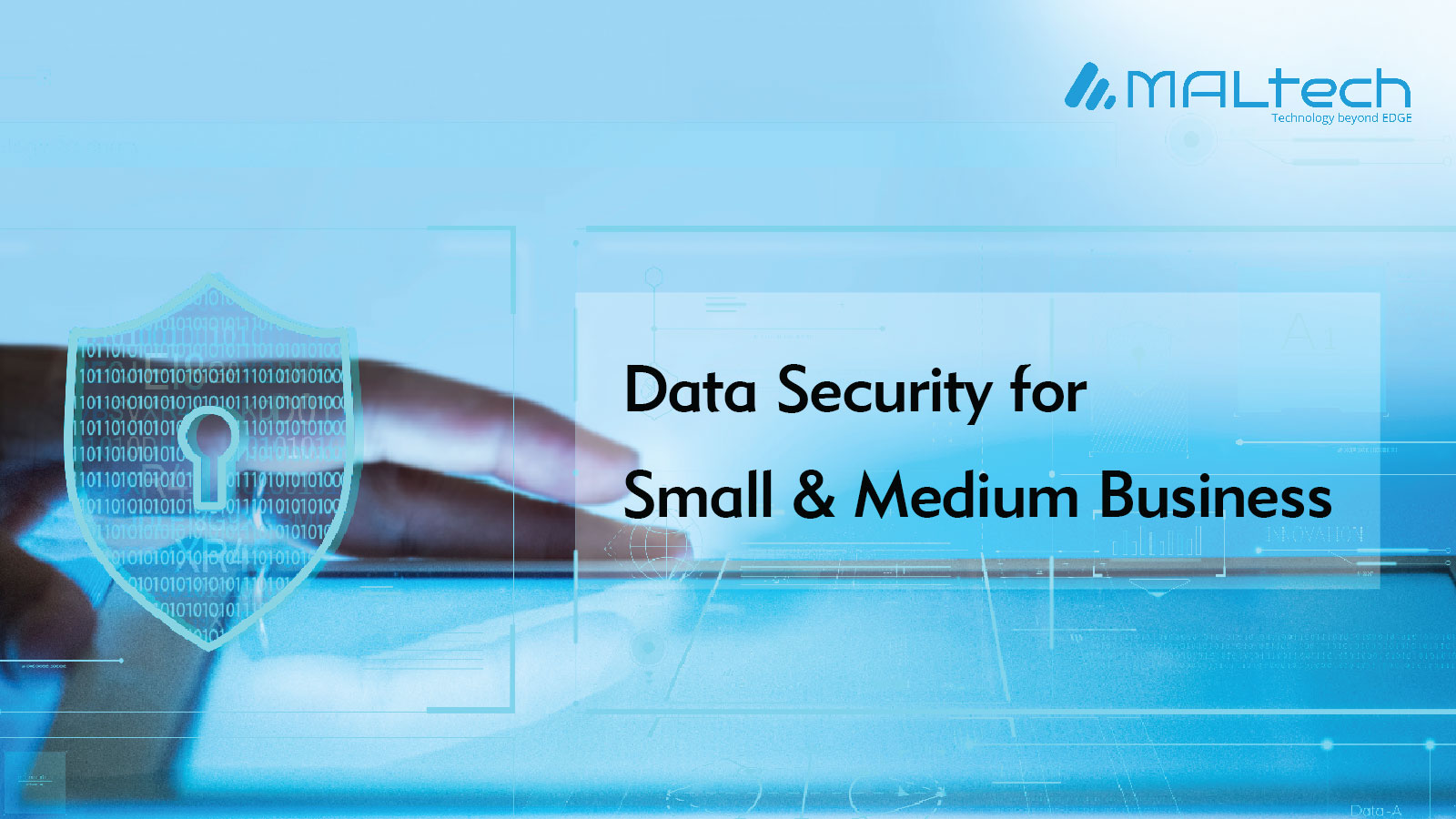 Data Security for Small & Medium Business