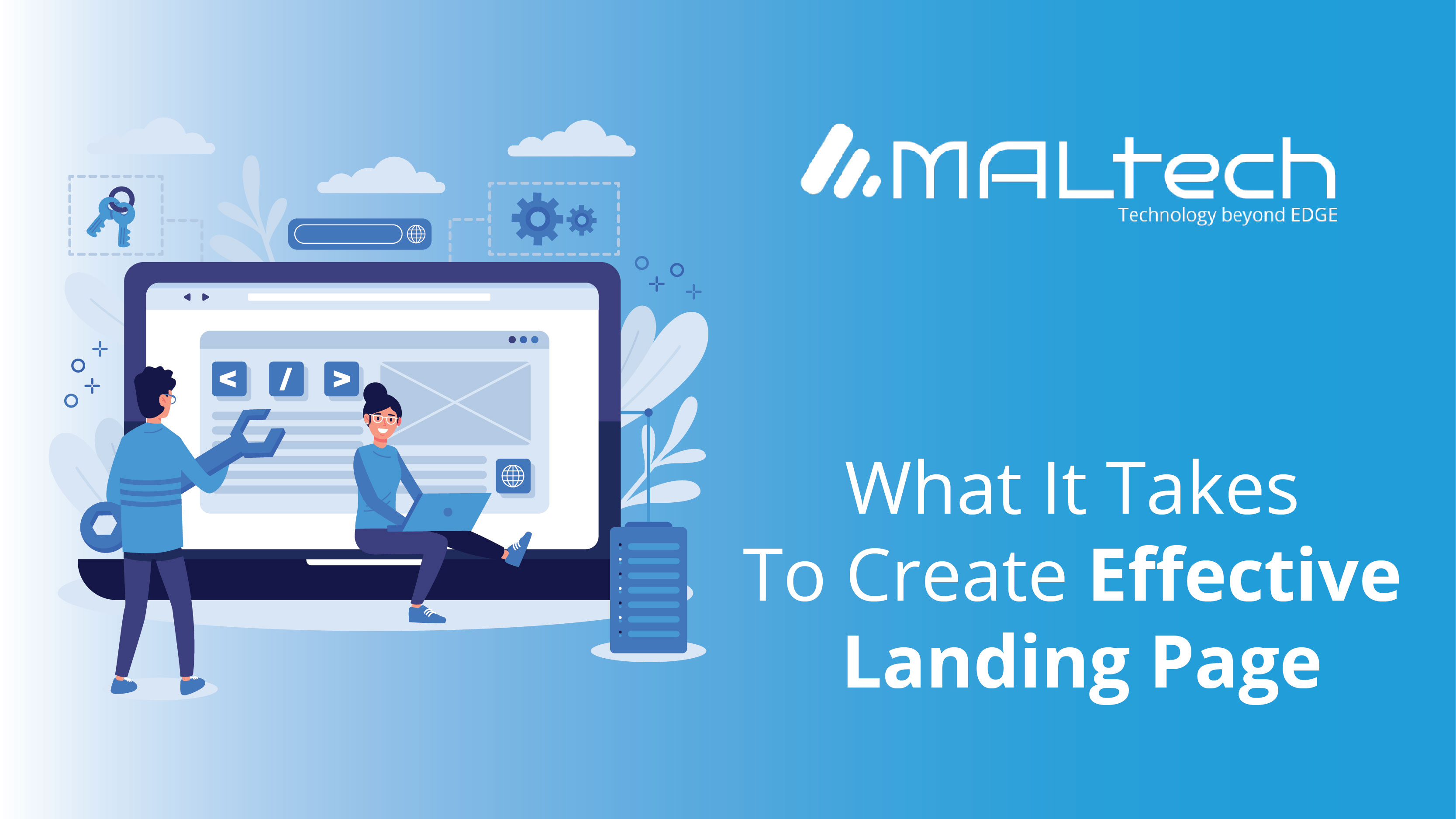 Read more about the article What does it take to create an effective Landing Page?