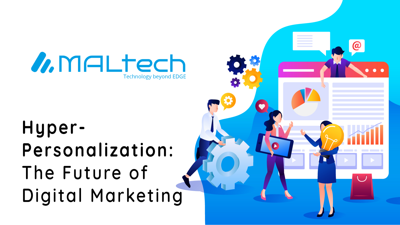 You are currently viewing Hyper-Personalization: The Future of Digital Marketing