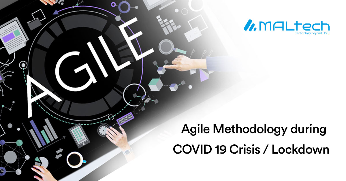 You are currently viewing Agile Methodology during COVID-19 Crisis / Lockdown