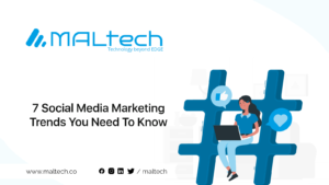 Read more about the article 7 Social Media Marketing Trends You Need To Know